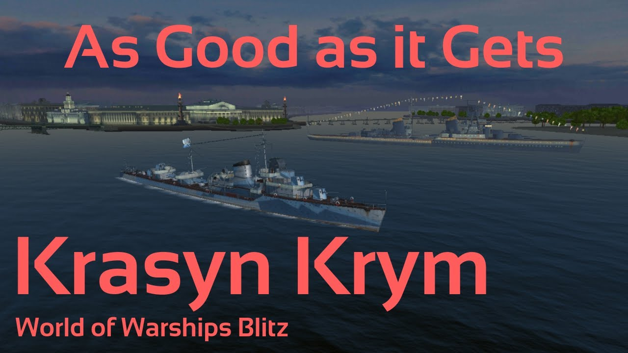 World of Warships Blitz: Krasyn Krym  Good as it gets