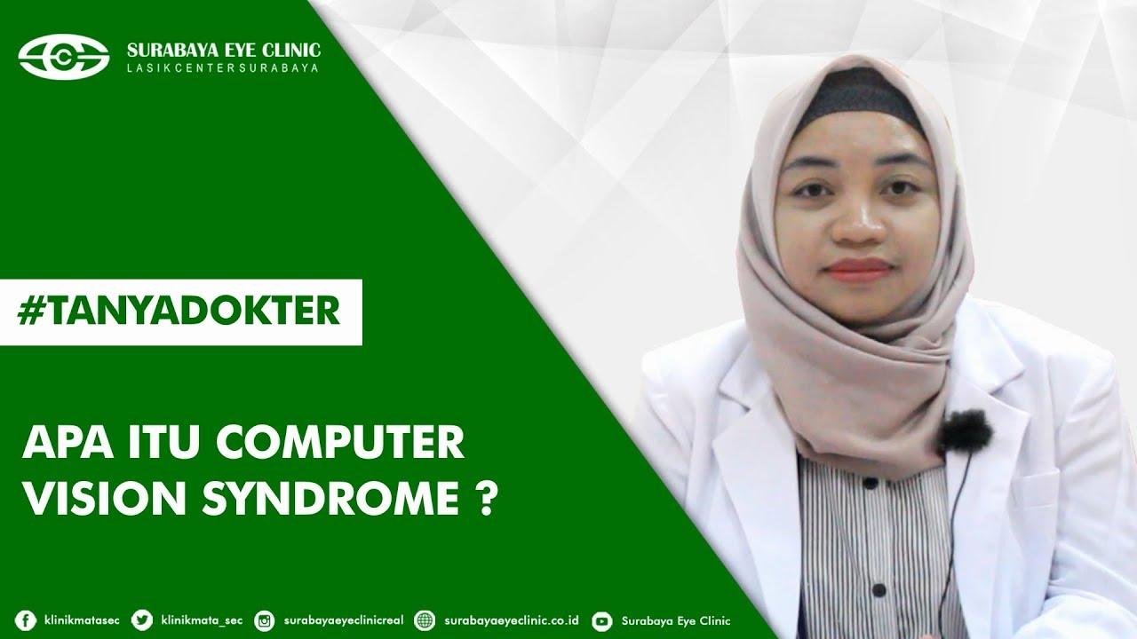 Apa Computer Vision Syndrome Itu ? Surabaya Eye Clinic - YouTube