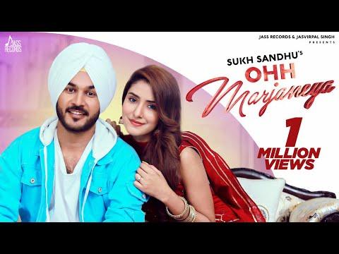 Ohh Marjaneya | (Full HD) | Sukh Sandhu | Beat Inspector | Latest Punjabi Songs 2020 | Jass Records