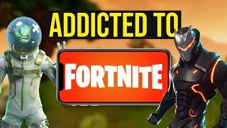 The reality of FORTNITE addiction