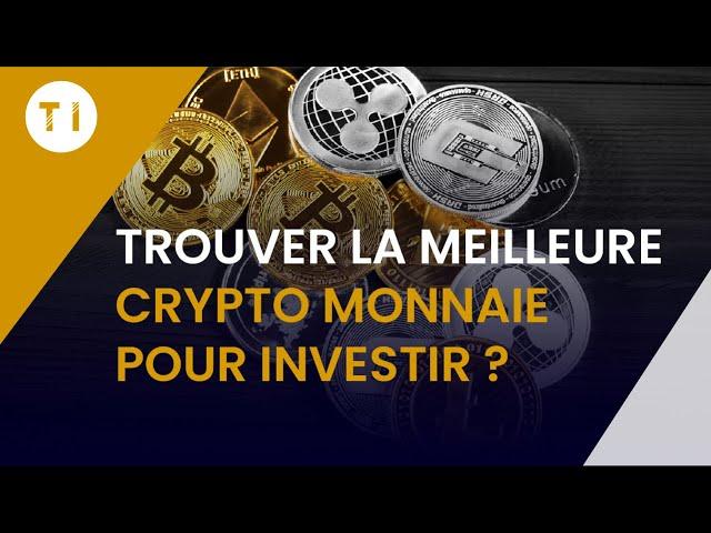 Meilleure crypto monnaie : comment dénicher un projet rentable ? (5 critères imparables !)