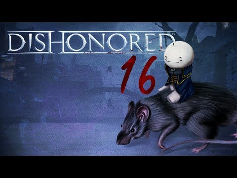 Cry Plays: Dishonored [P16]