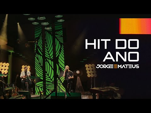Jorge & Mateus – Hit do Ano
