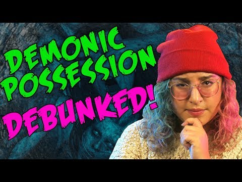 Why Demonic Possession & Exorcism Isn't Real // Dark 5 | Snarled