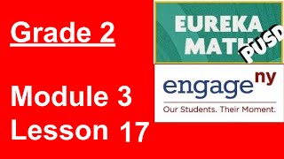 Eureka Math Grade 2 Module 3 Lesson 17