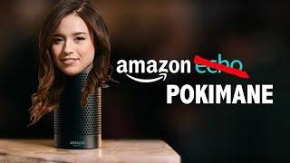 Amazon Echo - Pokimane