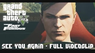 Video Wiz Khalifa - See You Again ft. Charlie Puth [GTA V Edition] Fast Furious /MUST WATCH/ FULL CLIP download MP3, 3GP, MP4, WEBM, AVI, FLV Agustus 2018