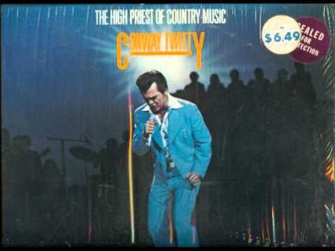 Conway Twitty - Just when I needed you most