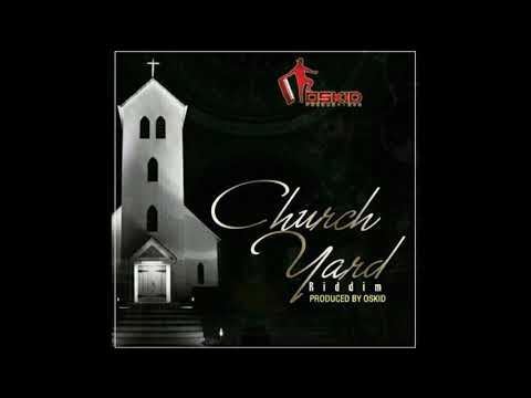 NUTTY O - I STILL REMEMBER [CHURCH YARD RIDDIM] PRODUCED BY OSKID PRODUCTION - JUNE 2018 ZIMDANCEHAL