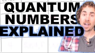 Quantum Numbers Explained!