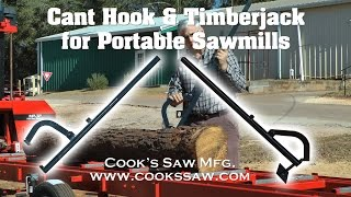 Cant Hook and Timberjack for Portable Sawmills