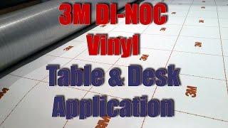"""""""how To"""" Vinyl Wrap Tables & Desks 3m Di-noc"""