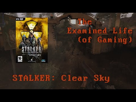 STALKER: Clear Sky - Rant From The Archives