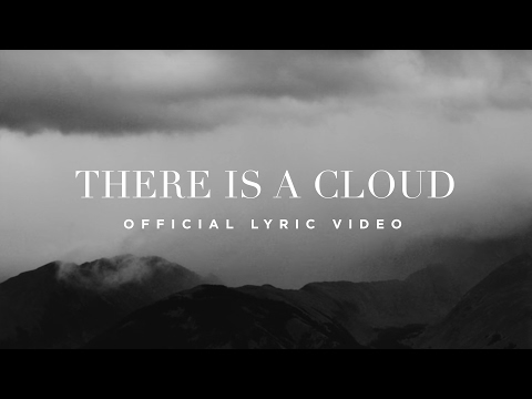 There Is A Cloud  Lyric   Elevation Worship
