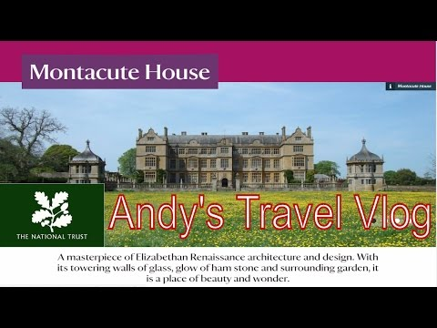 Andy's National Trust Travel Blogs: Montacute House, Somerset