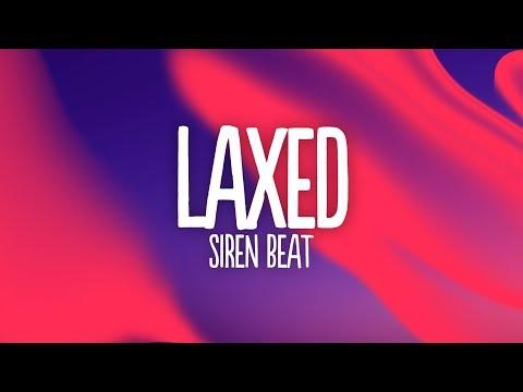Jawsh 685 - Laxed (SIREN BEAT) (Lyrics)