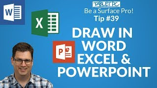 Be a Surface Pro! Drawing in Word Excel and PowerPoint with your Surface Pen