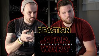 STAR WARS: THE LAST JEDI BEHIND THE SCENES REACTION, INITIAL THOUGHTS!!