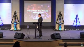 """""""God Wants You Healed"""" Pt.3 with Pastor Michael Otano"""