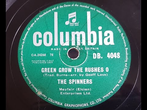The Spinners 'Green Grow The Rushes O' 1957 78 rpm