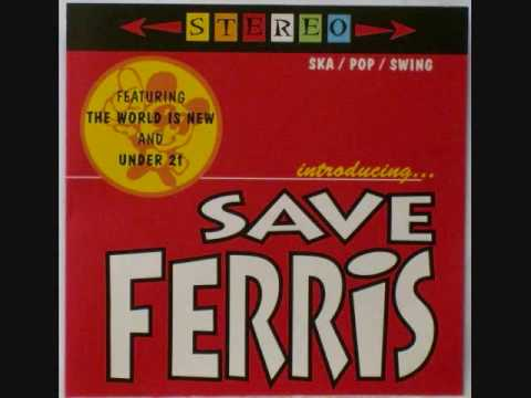 Save Ferris  You and Me