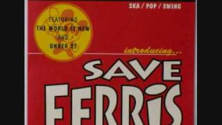 Watch Save Ferris You And Me video