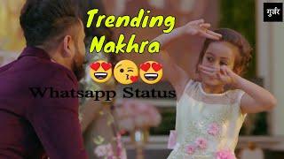 Trending Nakhra (Whatsapp status)|| Amrit Maan ft. Ginni Kapoor|| Latest Punjabi song 2018