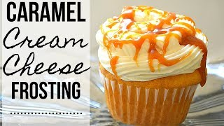 Caramel Cream Cheese Frosting I How to make Caramel Cream Cheese Frosting