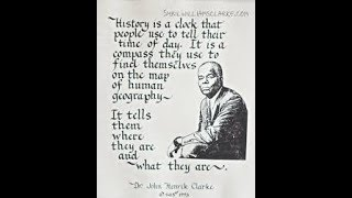 Were Africans here in the Americas? Here is  Dr  John Henrik Clarke take on the subject
