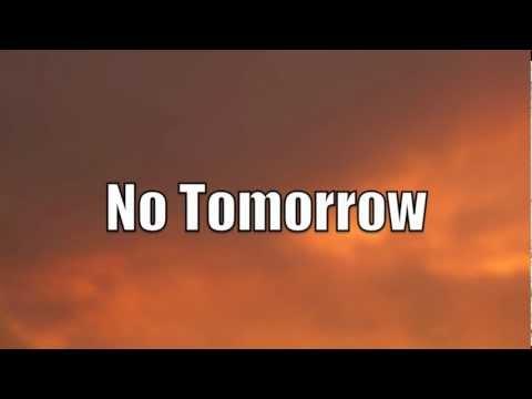 No Tomorrow (New Gospel Song)