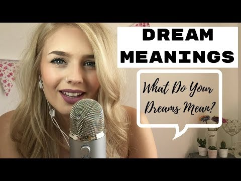 ASMR | Dream Meanings/Interpretations Whispered Ear To Ear #1