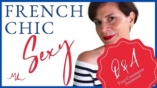 🇫🇷 FRENCH CHIC SËXY - Q&A YOUR QUESTIONS ANSWERED