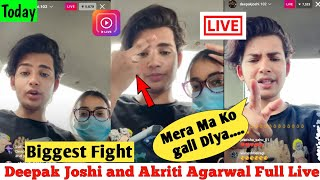 Biggest Fight 👊 With Deepak Joshi | Mera Ma Ko gali diya || Deepak Joshi & Akriti Agarwal live today