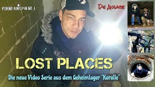 ★ Lost Places (The Announcement │Secret Camp Koralle - The New Video Series)