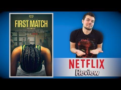First Match Netflix Review
