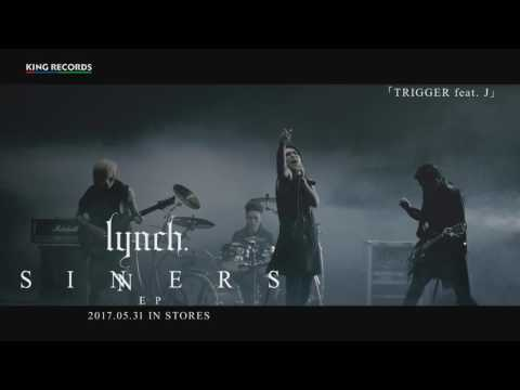 TRIGGER feat. J / lynch.