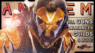 Anthem  NEW - All Weapon Types Alliances Guilds Crafting Daily Quests  More