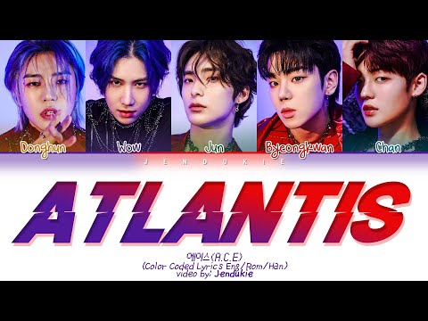 A.C.E Atlantis Lyrics (에이스 Atlantis 가사) (Color Coded Lyrics Eng/Rom/Han)