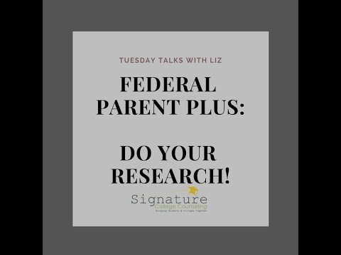 Do your research before taking a Federal Parent PLUS loan for your child's college education.