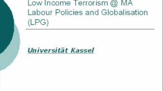 Low-Income Terrorism @ MA Labour Policies and Globalisation (LPG), University of Kassel