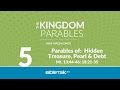 Parables of: Hidden Treasure, Pearl and Debt