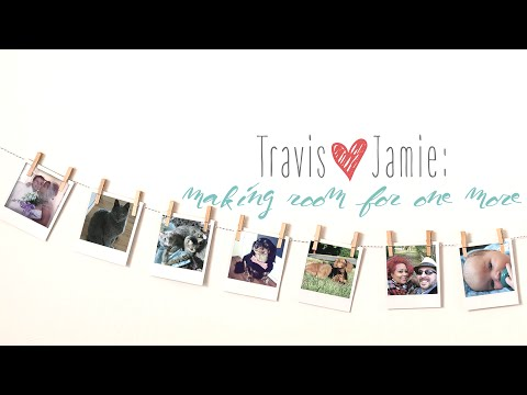 Travis + Jamie: Room for One More ~ Trailer