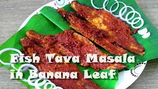 Fish Tava Masala in Banana Leaf | Delicious Savoury Fish | Ditch the restaurant