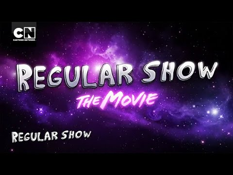 Regular Show: The Movie – IT'S TIME TO SAVE THE UNIVERSE!