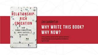 Leo Lambert on why they wrote Relationship-Rich Education now