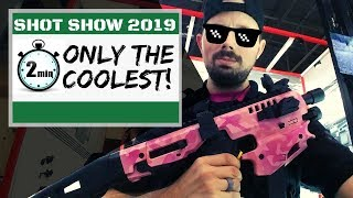 SHOT SHOW 2019 - Only the COOLEST stuff!