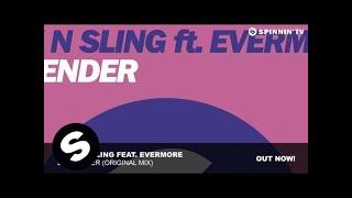 hook n sling feat evermore surrender original mix