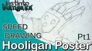 Speed Drawing -  Hooligan Poster pt1