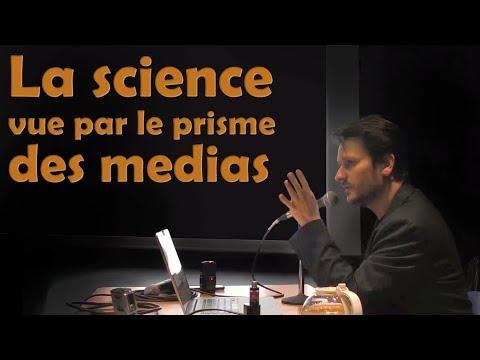 Ep22 Sciences vs médias - Conférence par Florent Martin