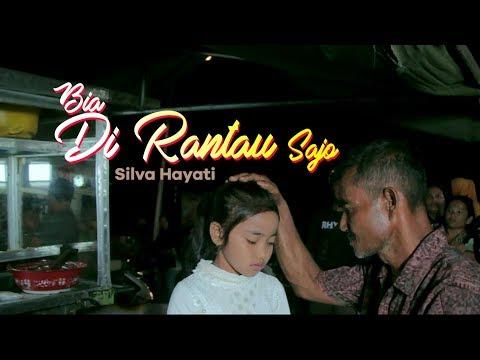Silva Hayati - Bia Di Rantau Sajo (Official Music Video).mp3